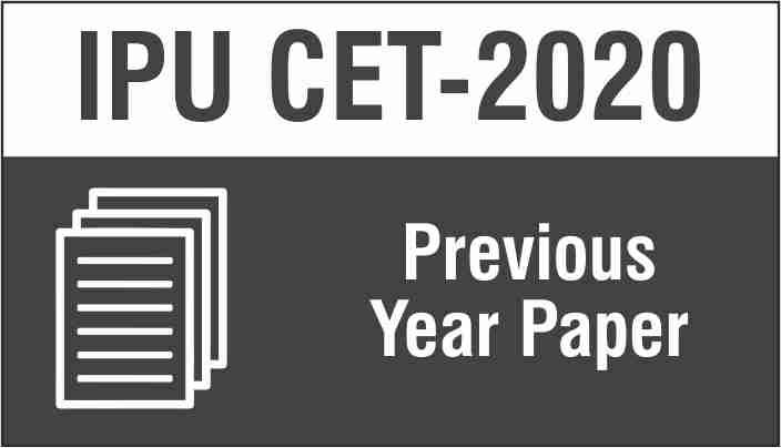 IPU CET Previous Year Papers