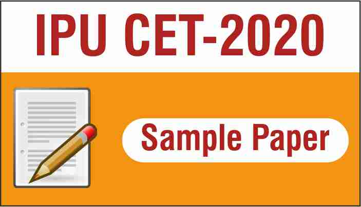 IPU CET Sample Papers