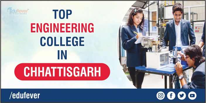 Top Engineering College in Chhattisgarh
