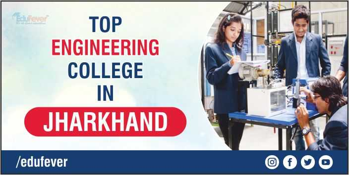 Top Engineering College in Jharkhand