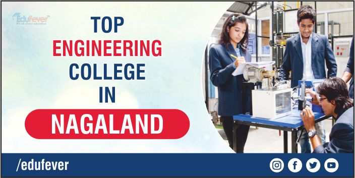 Top Engineering College in Nagaland