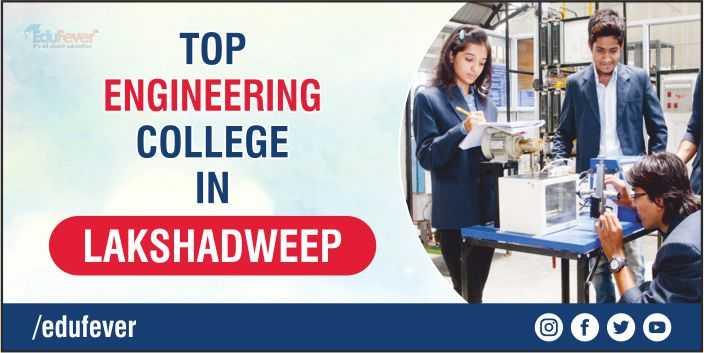 Top Engineering College in Lakshadweep