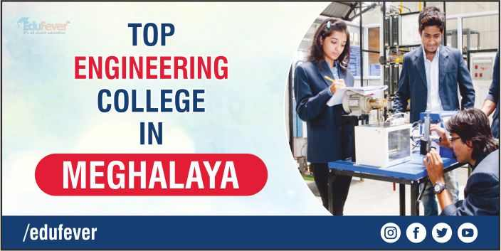 Top Engineering College in Meghalaya