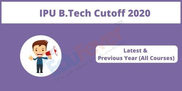 IPU B.Tech Cutoff