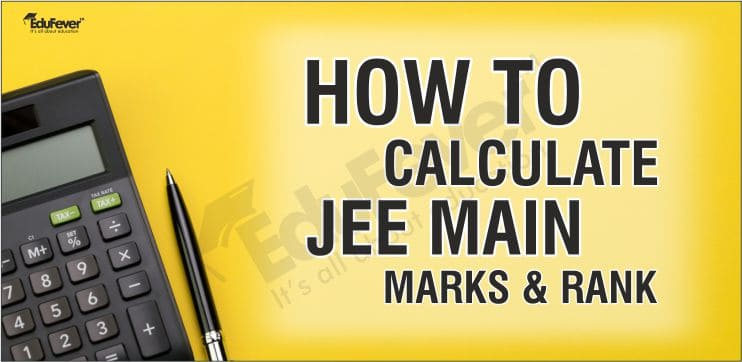 How to calculate JEE Main Marks & Rank