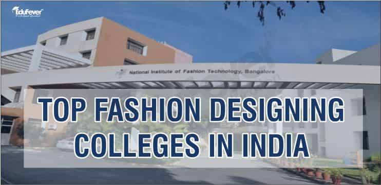 Top Fashion Designing Colleges In India 2020 21 Admission Ranking
