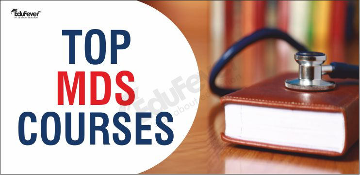 Top MDS Courses in India