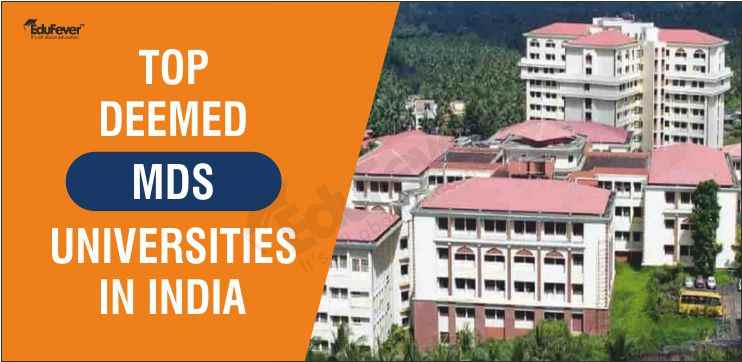 Top MDS Deemed University in India