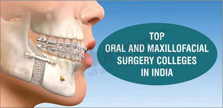Top Oral and Maxillofacial Surgery Colleges in India