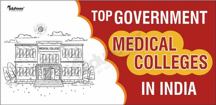 Top PG Government Medical Colleges in India