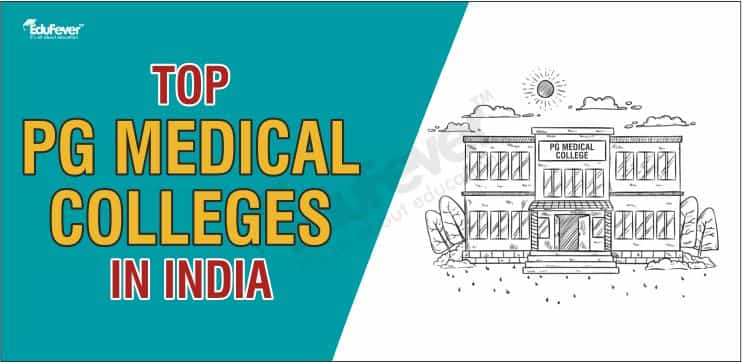 Top PG Medical Colleges in India
