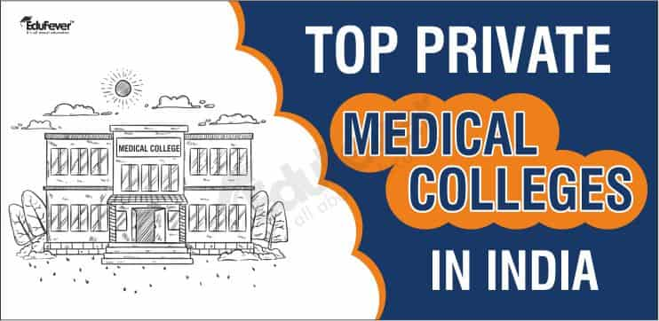 Top Private PG Medical Colleges in India