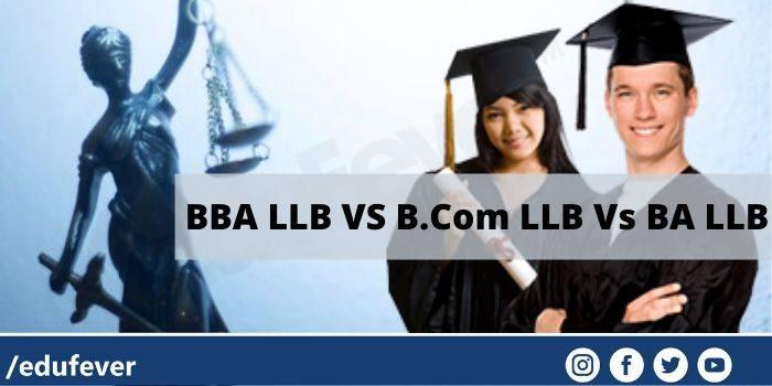 BBA LLB VS B.Com LLB Vs BA LLB