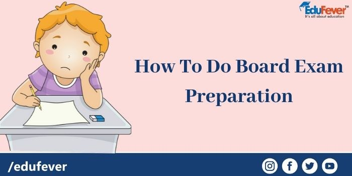How To Do Board Exam Preparation