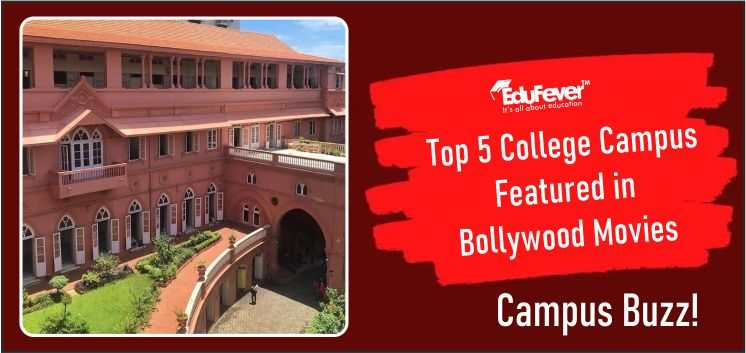 Top 5 College Campus Featured in Bollywood Movies