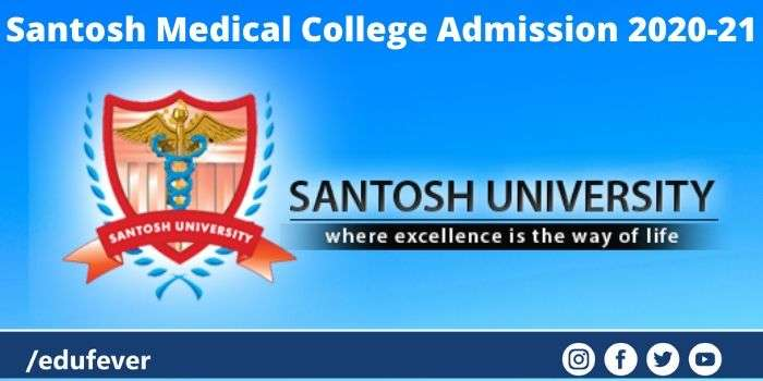 Santosh Medical College Admission