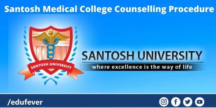 Santosh Medical College Counselling