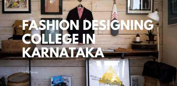 Top Fashion Designing College In Karnataka 2020 21 Admission Fees