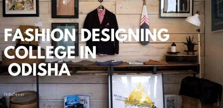 Top Fashion Designing College In Odisha 2020 21 Admission Fees