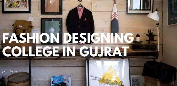 Top Fashion Designing College In Gujrat 2020 21 Admission Fees