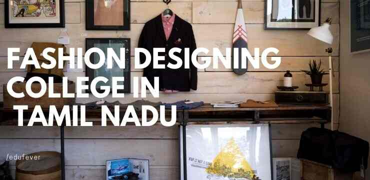 Top Fashion Designing College In Tamil Nadu 2020 21 Admission Course