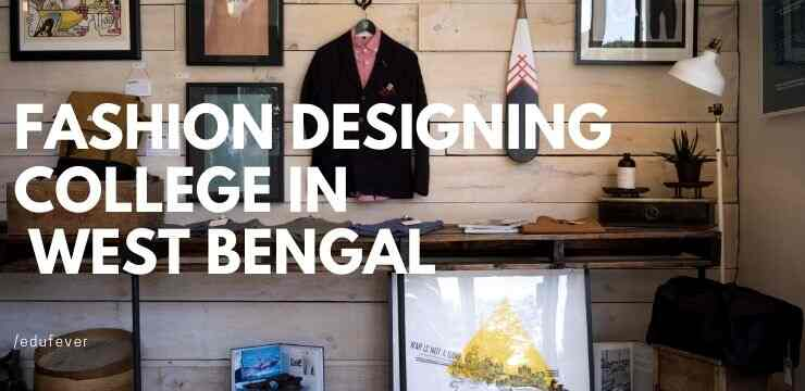 Top Fashion Designing College In West Bengal 2020 21 Admission Fees