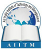All India Institute of Technology and Management (AIITM)