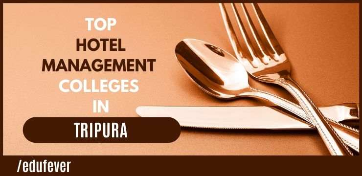 Top Hotel Management Colleges in Tripura