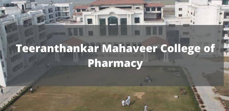 Teeranthankar Mahaveer College of Pharmacy
