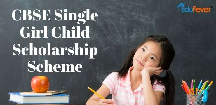 CBSE Single Girl Child Scholarship Scheme