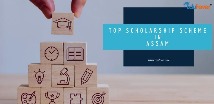 Top Scholarship Scheme in Assam
