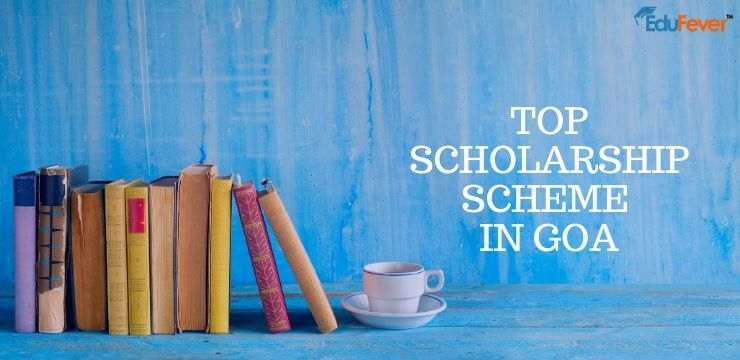 Top Scholarship Scheme in Goa