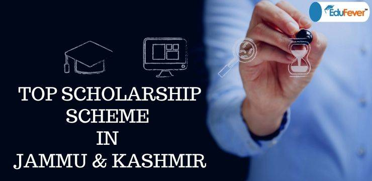 Top Scholarship Scheme in Jammu & Kashmir