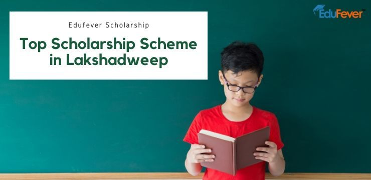 Top Scholarship Scheme in Lakshadweep