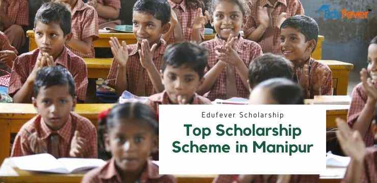 Top Scholarship Scheme in Manipur