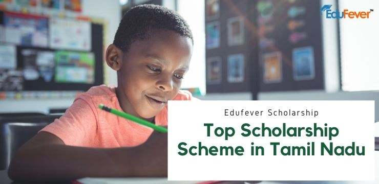 Top Scholarship Scheme in Tamil Nadu