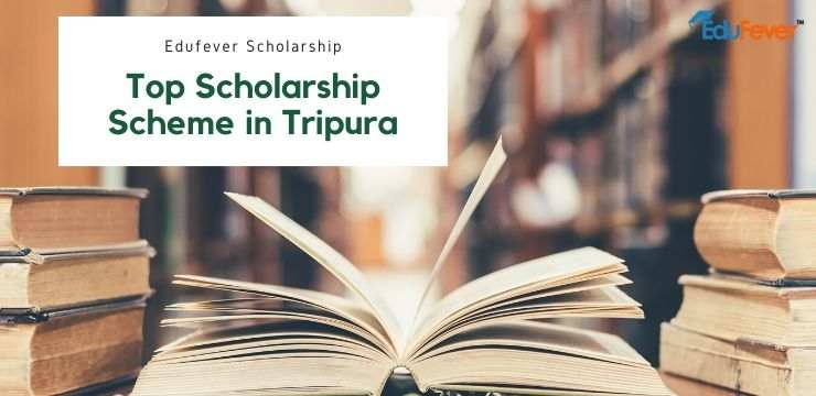 Top Scholarship Scheme in Tripura