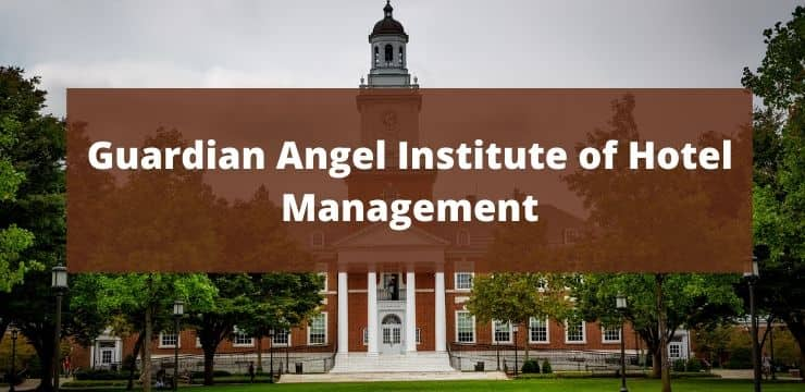 Guardian Angel Institute of Hotel Management
