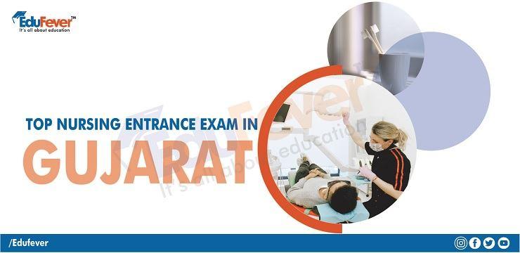 Gujarat Nursing Entrance Exam