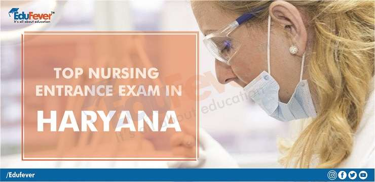 Haryana Nursing Entrance Exam