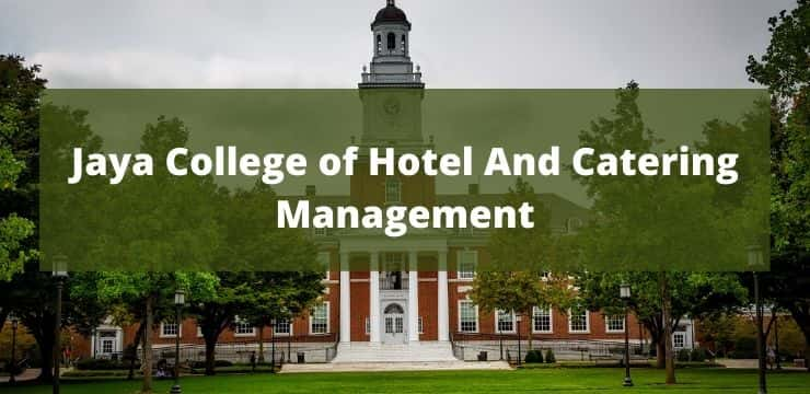 Jaya College of Hotel And Catering Management