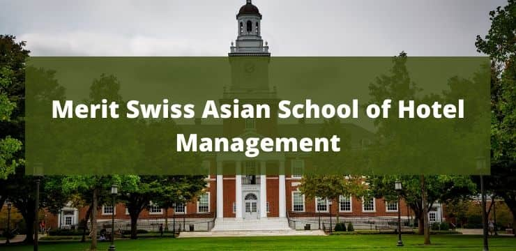 Merit Swiss Asian School of Hotel Management