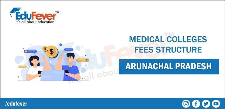 Arunachal pradesh fee structure