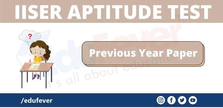 IISER APTITUDE TEST Previous Year Paper