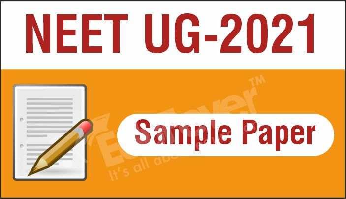NEET UG 2021 Sample Paper