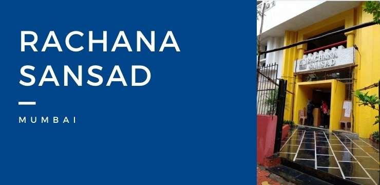 Rachana Sansad Mumbai