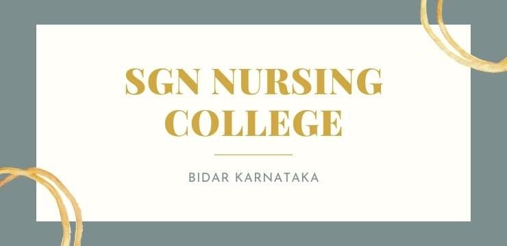 SGN Nursing College Bidar Karnataka