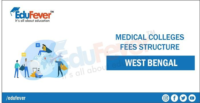 WB Medical Colleges 2020 Fees Structure