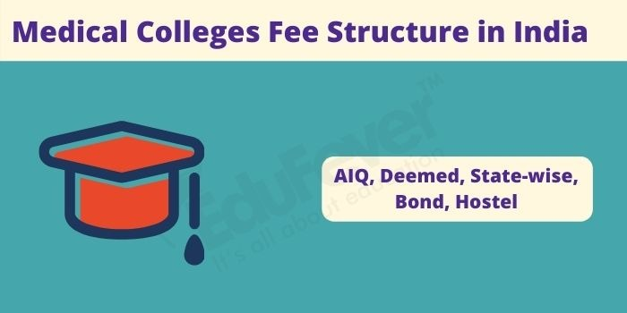 Medical Colleges Fee Structure in India