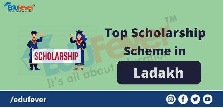 Top Scholarship Scheme in Ladakh